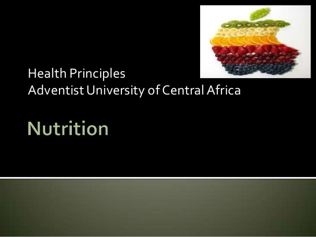 Health Principles Adventist University of Central Africa