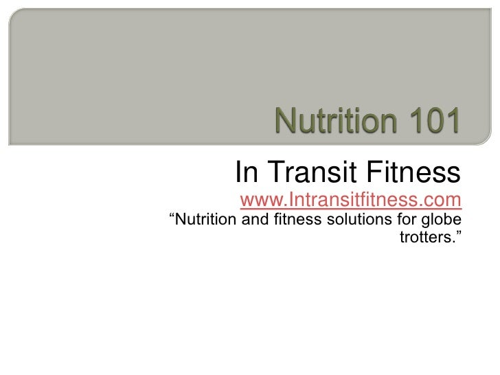 """In Transit Fitness           www.Intransitfitness.com """"Nutrition and fitness solutions for globe                          ..."""