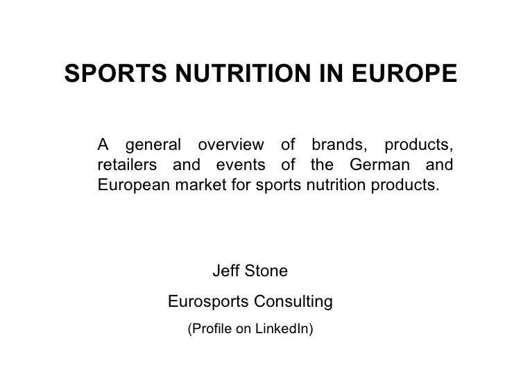 """sports nutrition market in europe [2] the sports nutrition market in the us is dynamic, with reported sales at $74   to generate significant sales in large markets, particularly in western europe""""[5."""