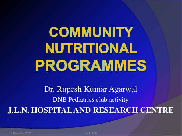 Community Nutritional Programmes