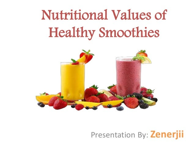 Nutritional Values of Healthy Smoothies