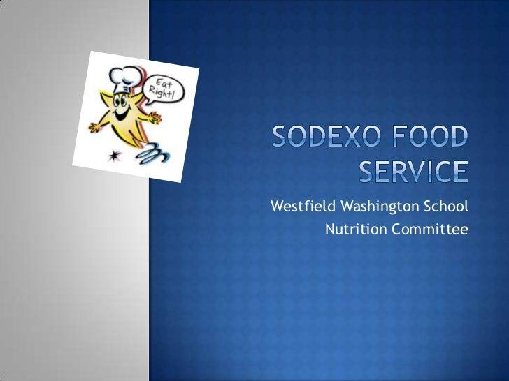 Westfield Washington School       Nutrition Committee