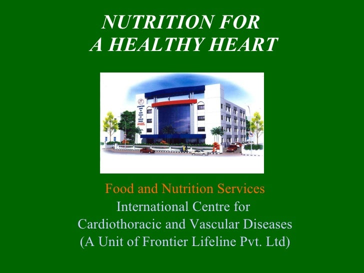 Nutrition for a healthy heart sept 09