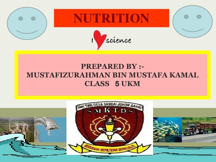 Nutrition (Chapter 2 Form 5)