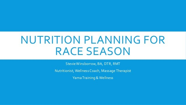 Nutrition planning for race season
