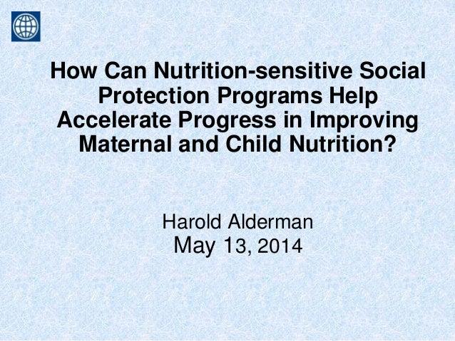 Nutrition sensitive sp programs and nutrition alderman may 2014