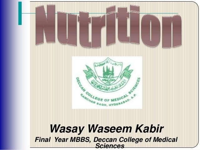 Wasay Waseem KabirFinal Year MBBS, Deccan College of Medical                 Sciences