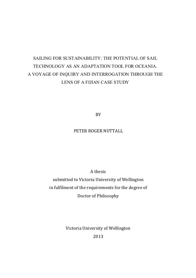 Nuttall, P.  Sailing for Sustainability: The Potential of Sail Technology as an Adaptation Tool for Oceania.  PhD Thesis.  Victoria University, Wellington; 2013.