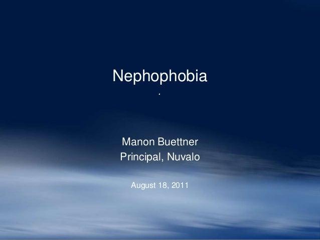Nephophobia         .Manon BuettnerPrincipal, Nuvalo  August 18, 2011