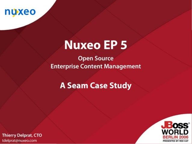 Nuxeo EP 5 - A Seam Case Study