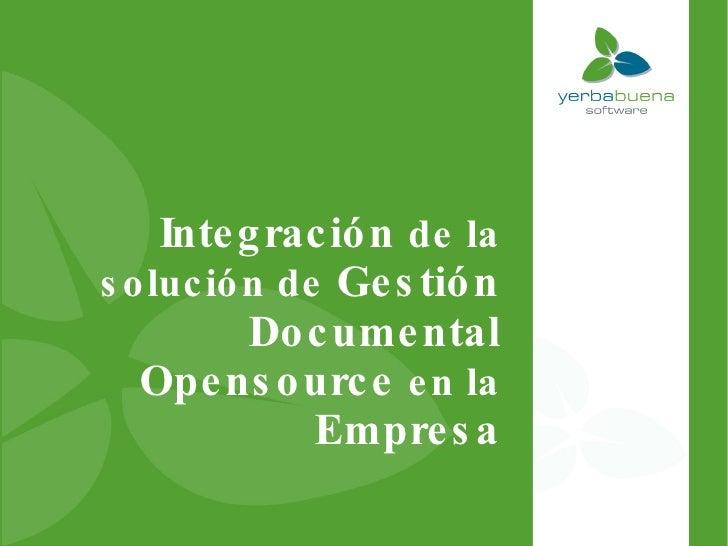 Integración de la solución de Gestión Documental Opensource en la Empresa