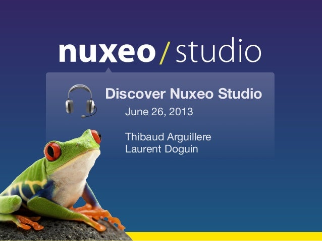 Discover Nuxeo Studio