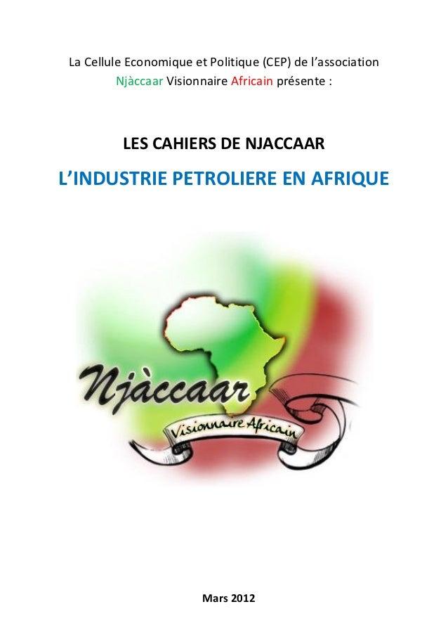 La Cellule Economique et Politique (CEP) de l'association          Njàccaar Visionnaire Africain présente :          LES C...