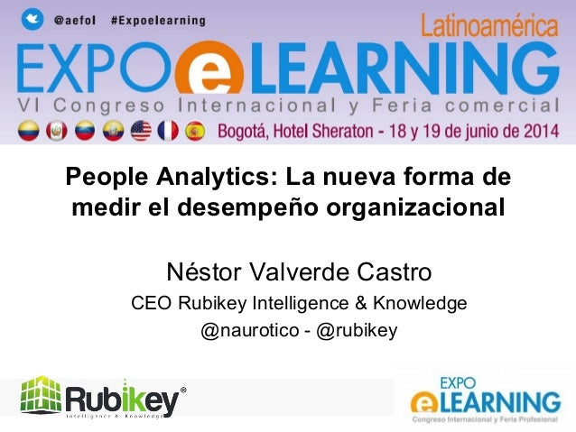 aefol 2008.exe Néstor Valverde Castro CEO Rubikey Intelligence & Knowledge @naurotico - @rubikey People Analytics: La nuev...