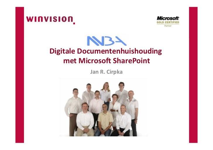 Digitale Documentenhuishouding     met Microsoft SharePoint           Jan R. Cirpka