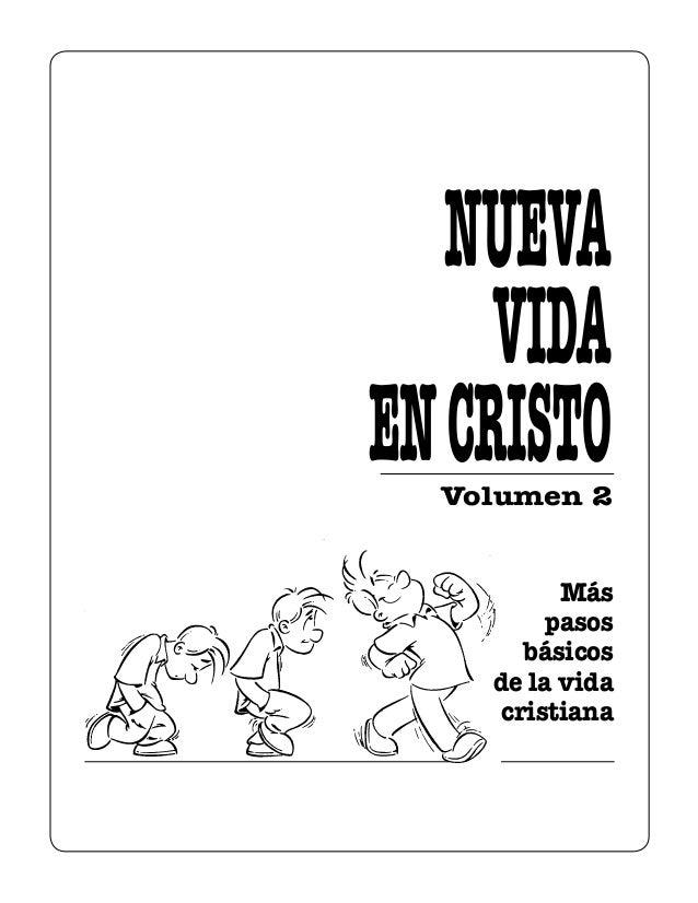 Volumen 2 Más pasos básicos de la vida cristiana NUEVA VIDA ENCRISTO