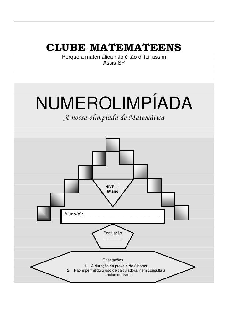 CLUBE MATEMATEENS   Porque a matemática não é tão difícil assim                 Assis-SP     NUMEROLIMPÍADA   A nossa olim...
