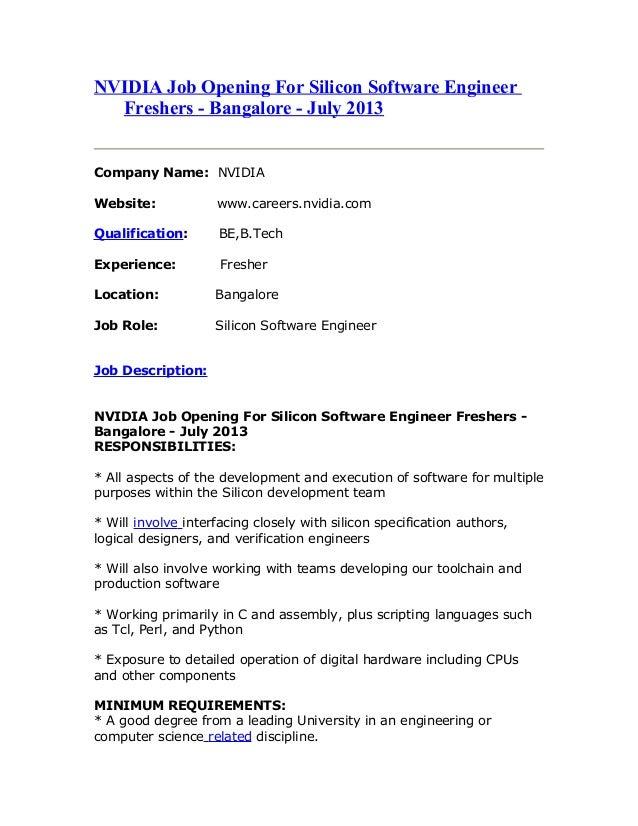 NVIDIA Job Opening For Silicon Software Engineer Freshers - Bangalore - July 2013 Company Name: NVIDIA Website: www.career...