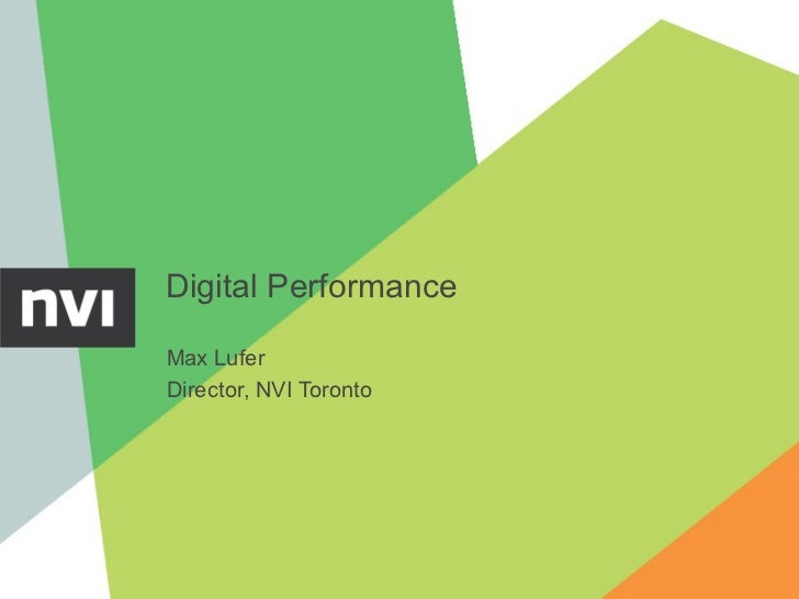 Digital PerformanceMax LuferDirector, NVI Toronto