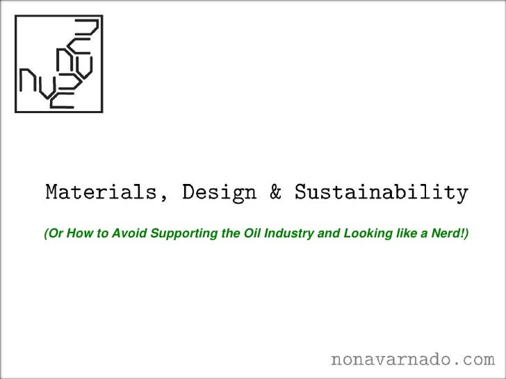 (Or How to Avoid Supporting the Oil Industry and Looking like a Nerd!)<br />