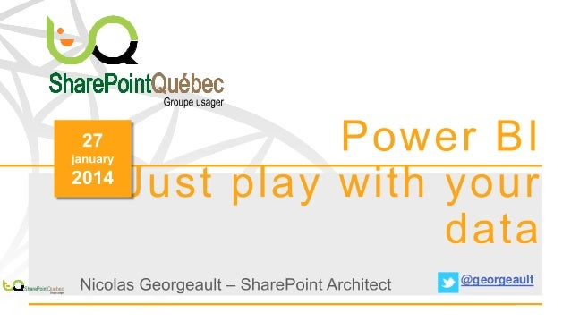 NVTSPUG January 2014 Power BI - Play with your data