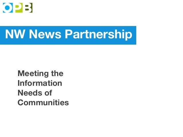 NW News Partnership Meeting the Information Needs of Communities