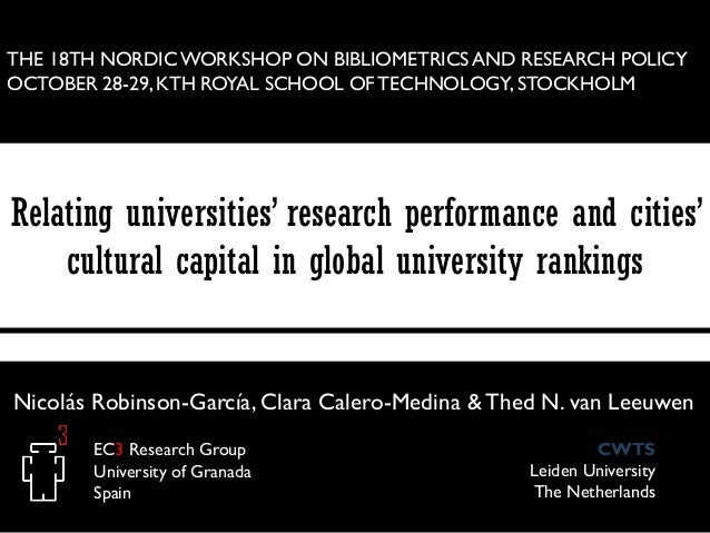 THE 18TH NORDIC WORKSHOP ON BIBLIOMETRICS AND RESEARCH POLICY OCTOBER 28-29, KTH ROYAL SCHOOL OF TECHNOLOGY, STOCKHOLM  Re...