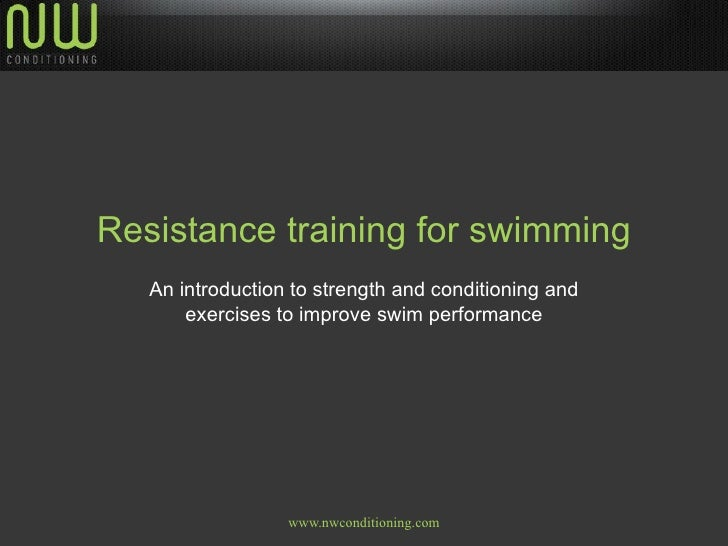 Resistance training for swimming