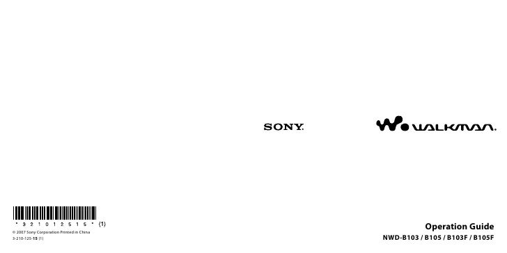 © 2007 Sony Corporation Printed in China                                                       Operation Guide 3-210-125-1...