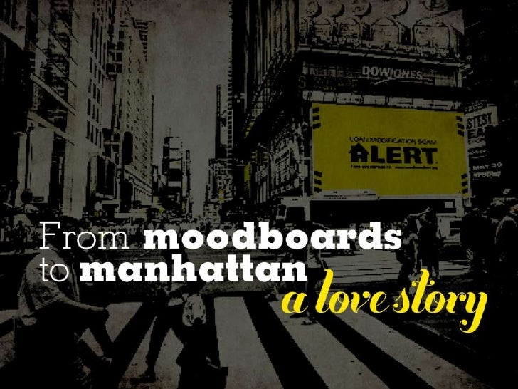 From Mood Boards to Manhattan: A Love Story