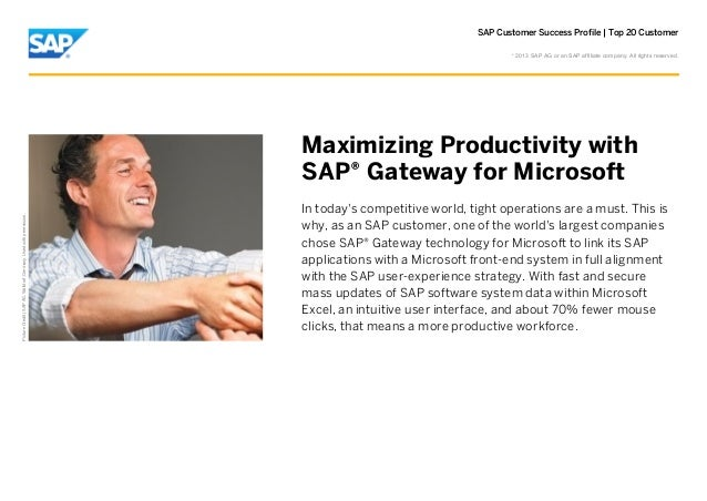 SAP Customer Success Profile | Top 20 Customer  Picture Credit | SAP AG, Walldorf, Germany. Used with permission.  © 2013 ...