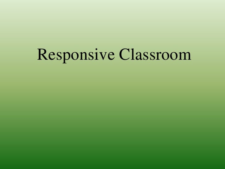 Responsive Classroom<br />