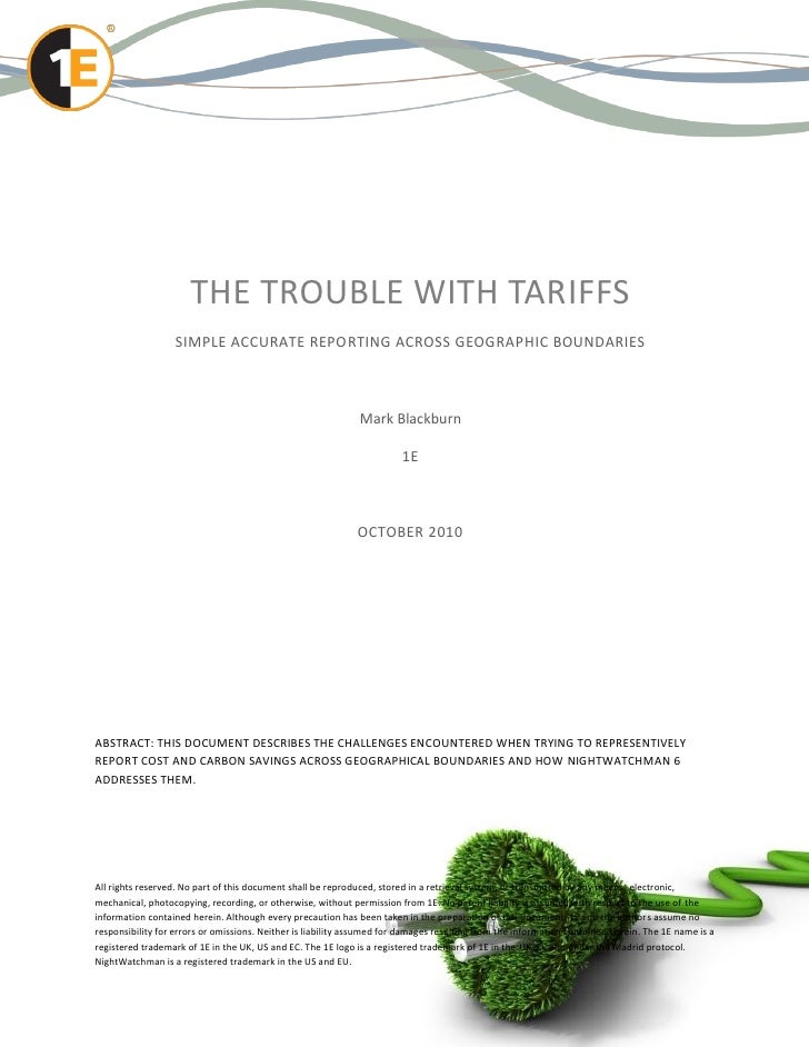 THE TROUBLE WITH TARIFFS                   SIMPLE ACCURATE REPORTING ACROSS GEOGRAPHIC BOUNDARIES                         ...