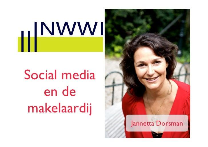 Social media   en de makelaardij               Jannetta Dorsman