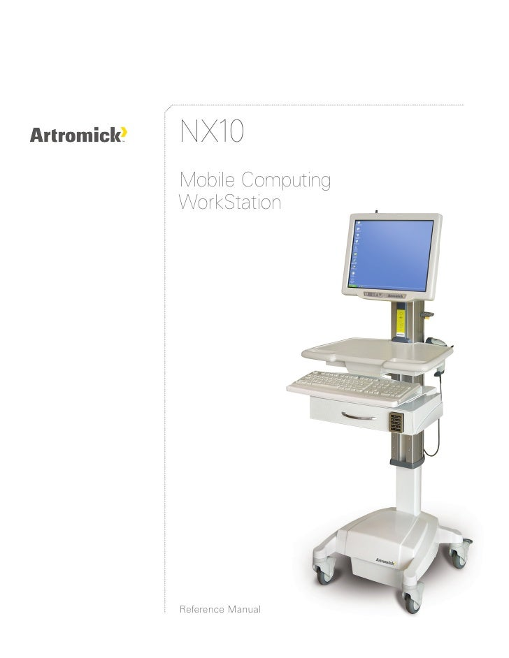Artromick Nx10 Reference Manual   August 2007 for Hospital Computing Solutions