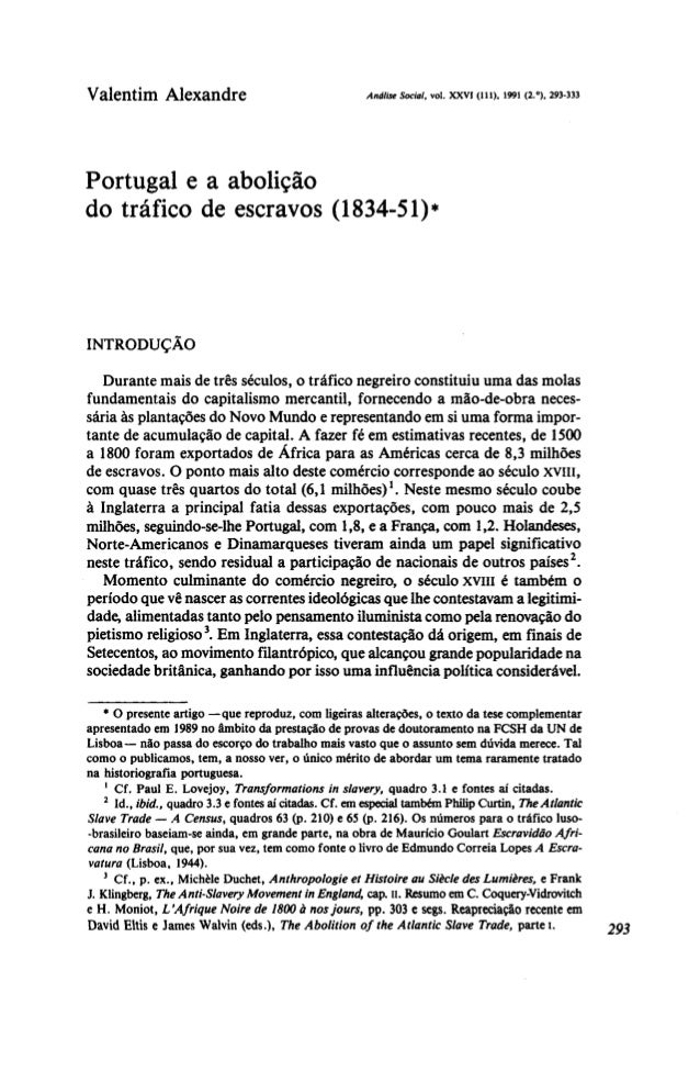 Valentim Alexandre AnáliseSocial,vol. xxvi (111), 1991 (2.°), 293-333 Portugal e a abolição do tráfico de escravos (1834-5...