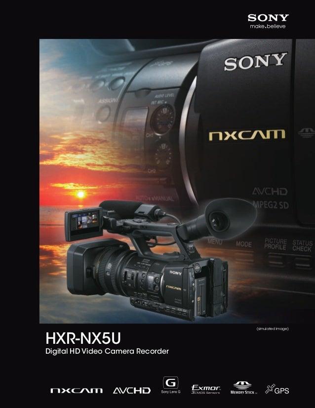 (simulated image)  HXR-NX5U Digital HD Video Camera Recorder  1  SONY56901_20pgBro_SONY_56020_20pgBro.pdf 1  11/3/10 11:54...