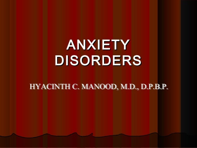 ANXIETYANXIETY DISORDERSDISORDERS