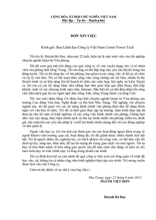 CỘNG HÒA XÃ HỘI CHỦ NGHĨA VIỆT NAMĐộc lập – Tự do – Hạnh phúcĐƠN XIN VIỆCKính gửi: Ban Lãnh đạo Công ty Việt Nam Center Po...