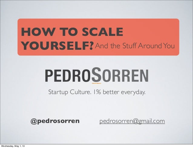 How to Scale Yourself, 1% better everyday