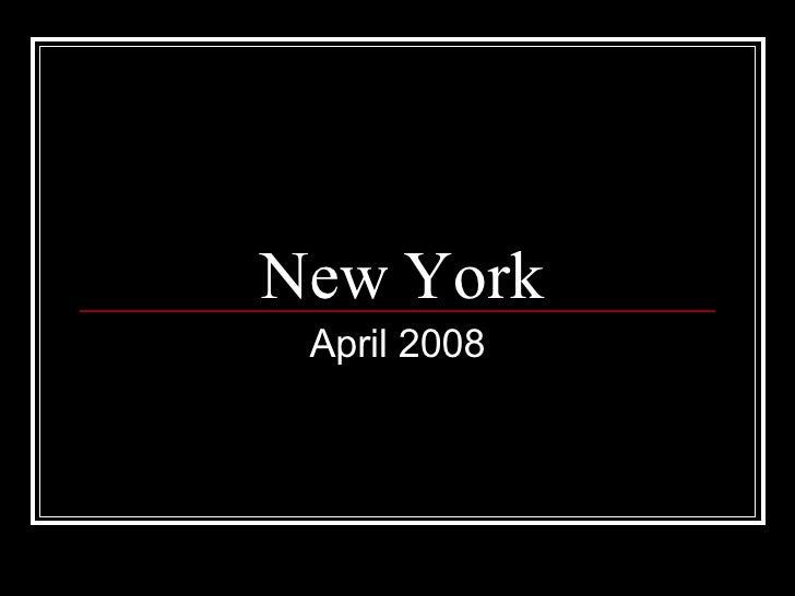 New York - April 2008