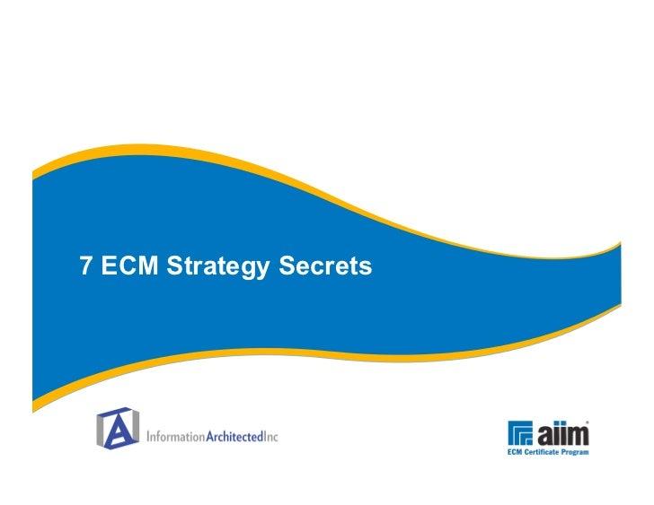 7 ECM Secrets