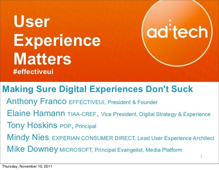 User      Experience      Matters      #effectiveuiMaking Sure Digital Experiences Dont Suck  Anthony Franco EFFECTIVEUI, ...