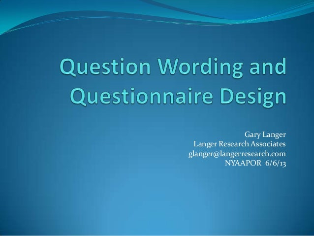 NYAAPOR: Question Wording and Questionnaire Design
