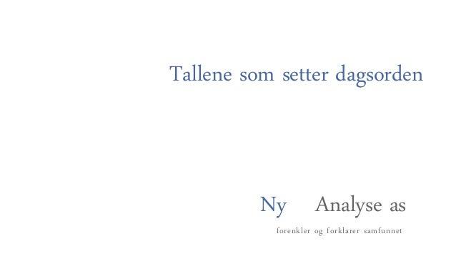 Ny analyse presentasjon   august 2013