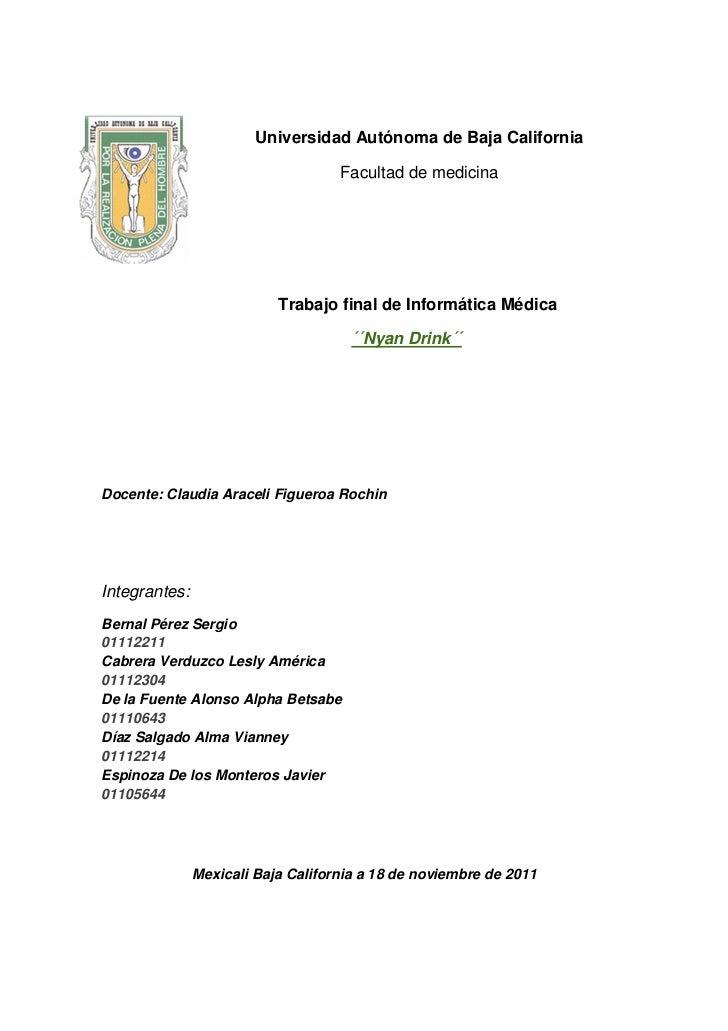 Universidad Autónoma de Baja California                                    Facultad de medicina                           ...