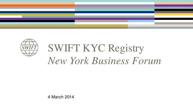 NYBF 2014 - SWIFT KYC Registry
