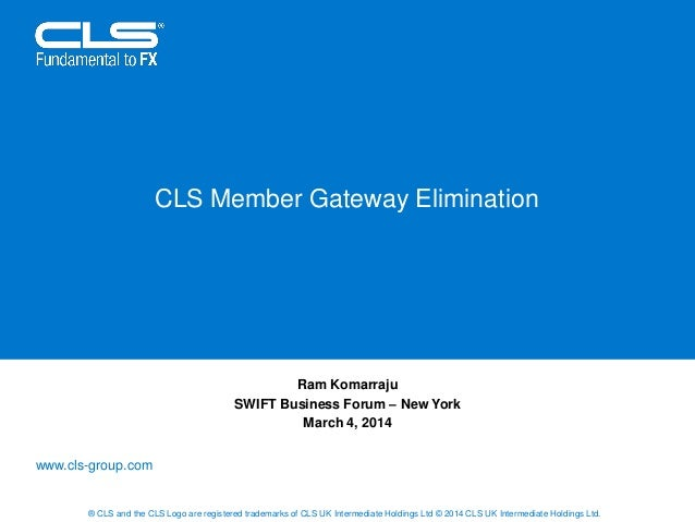 NYBF 2014 - CLS Member Gateway Elimination Project