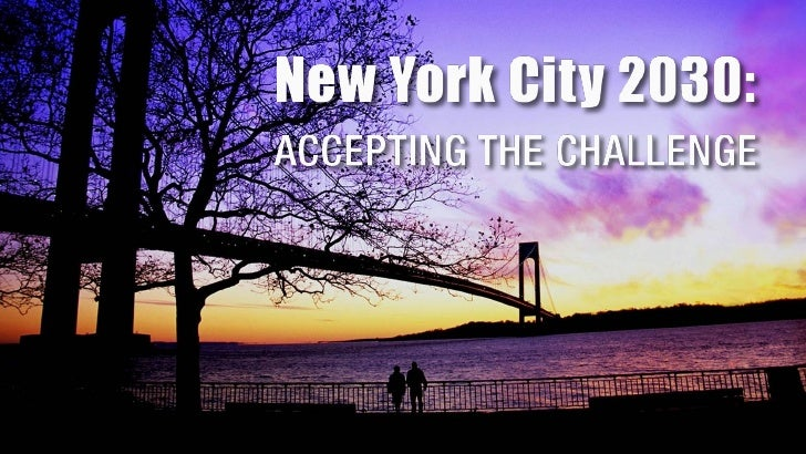 NYC 2030: Accepting The Challenge