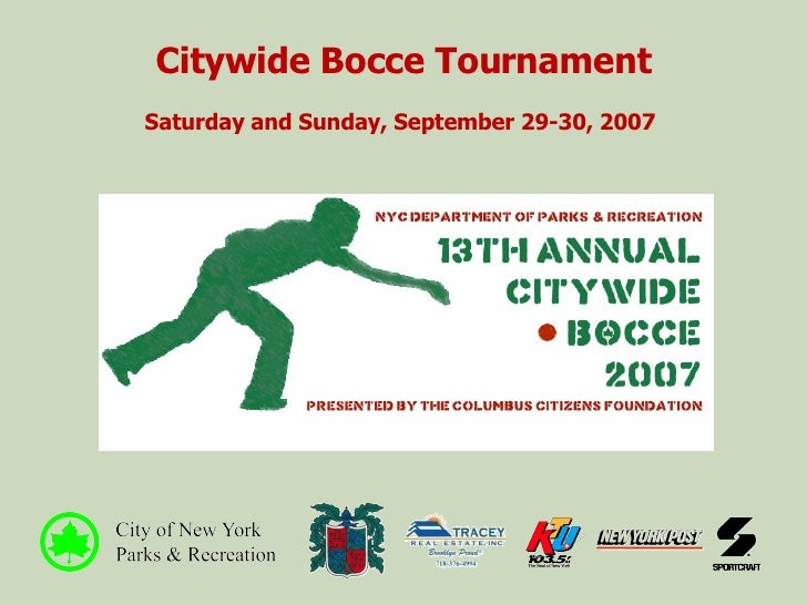 Citywide Bocce Tournament Saturday and Sunday, September 29-30, 2007